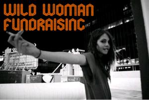 Wild Woman Fundraising
